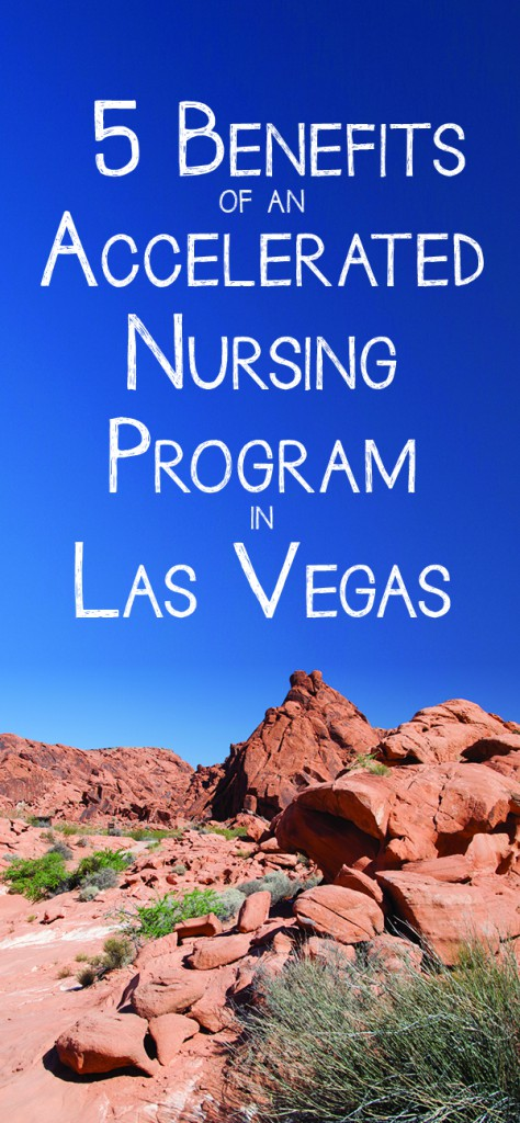 Benefits of an Accelerated Nursing Program in Las Vegas